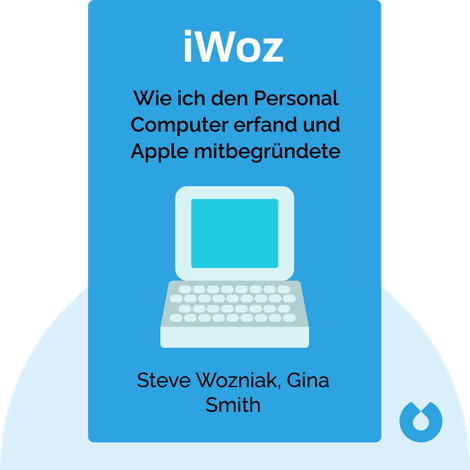 iWoz von Steve Wozniak, Gina Smith