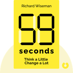 59 Seconds: Think a Little, Change a Lot von Richard Wiseman