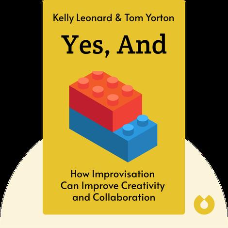 Yes, And von Kelly Leonard & Tom Yorton