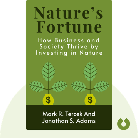 Nature's Fortune by Mark R. Tercek and Jonathan S. Adams