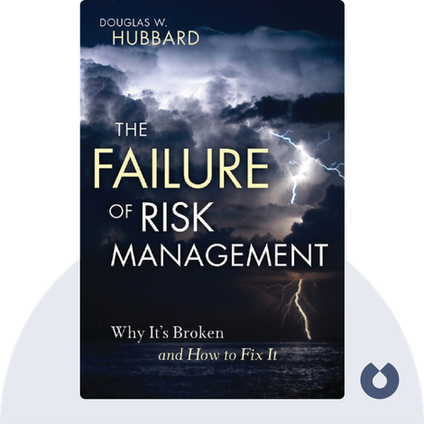 The Failure of Risk Management by Douglas W. Hubbard