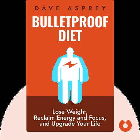 Bulletproof Diet von Dave Asprey