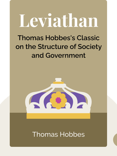 Leviathan: or the Matter, Forme and Power of a Commonwealth Ecclesiasticall and Civil by Thomas Hobbes
