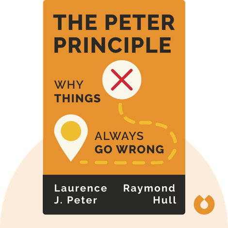 The Peter Principle by Laurence J. Peter and Raymond Hull