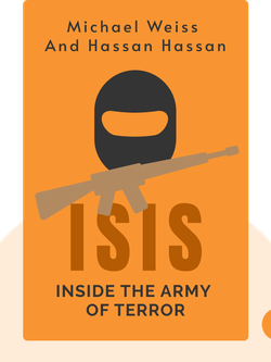 ISIS: Inside the Army of Terror von Michael Weiss and Hassan Hassan