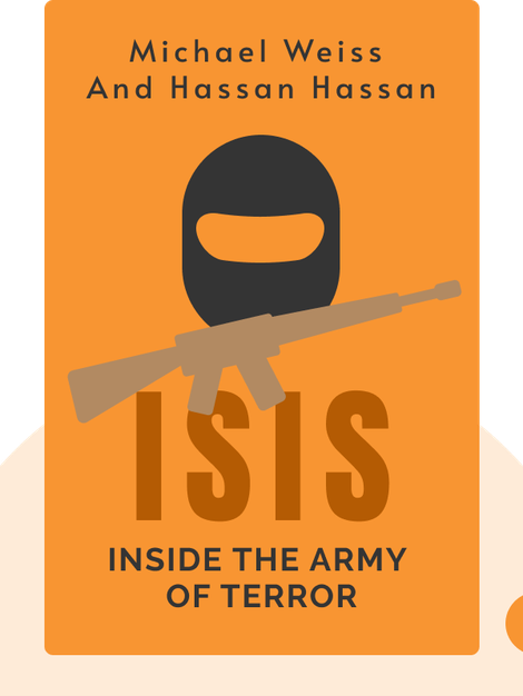 ISIS: Inside the Army of Terror by Michael Weiss and Hassan Hassan
