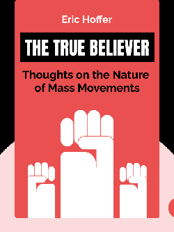 The True Believer: Thoughts on the Nature of Mass Movements von Eric Hoffer