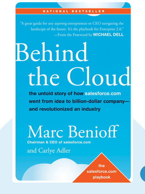 Behind the Cloud by Marc R. Benioff and Carlye Adler
