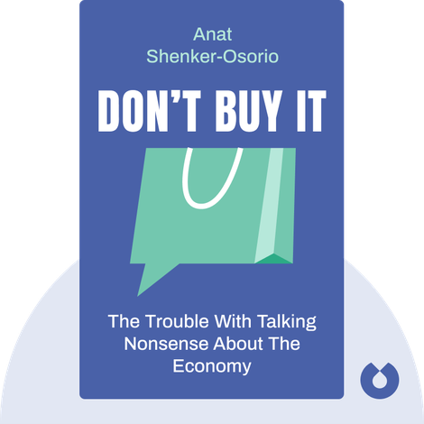 Don't Buy It von Anat Shenker-Osorio