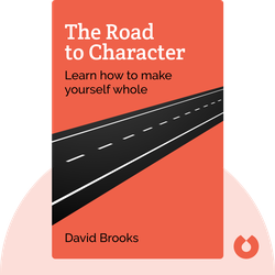 The Road to Character von David Brooks