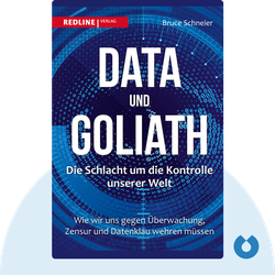 Data and Goliath: The Hidden Battles to Capture Your Data and Control Your World by Bruce Schneier