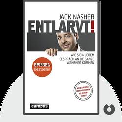 Entlarvt!: Wie Sie in jedem Gespräch an die ganze Wahrheit kommen von Jack Nasher