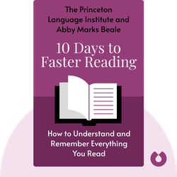 10 Days to Faster Reading: Zip Through Books, Magazines, and Newspapers – Understand and Remember Everything You Read von The Princeton Language Institute and Abby Marks Beale