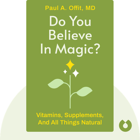 Do You Believe in Magic? by Paul A. Offit, MD