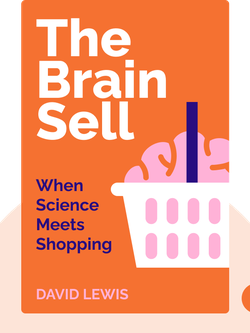 The Brain Sell: When Science Meets Shopping von David Lewis