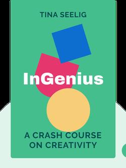 InGenius: A Crash Course on Creativity by Tina Seelig