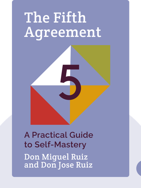 The Fifth Agreement: A Practical Guide to Self-Mastery von Don Miguel Ruiz and Don Jose Ruiz