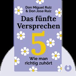 Das fünfte Versprechen: Wie man richtig zuhört by Don Miguel Ruiz und Don Jose Ruiz