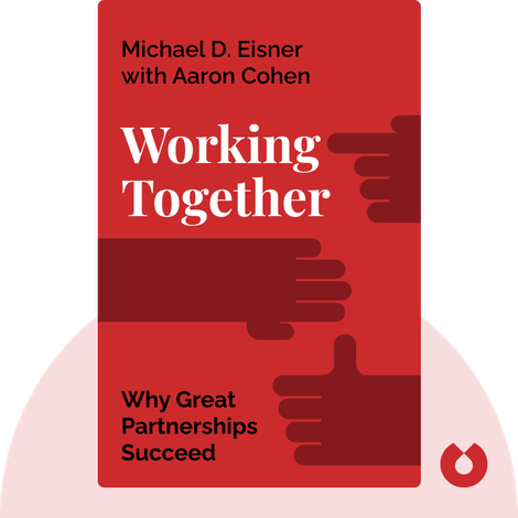 Working Together von Michael D. Eisner with Aaron Cohen