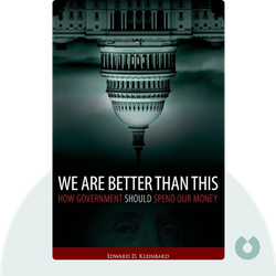 We Are Better Than This: How Government Should Spend Our Money by Edward D. Kleinbard