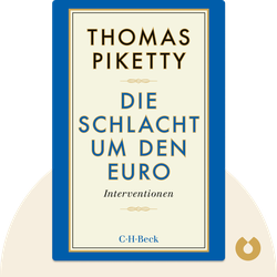 Die Schlacht um den Euro: Interventionen by Thomas Piketty