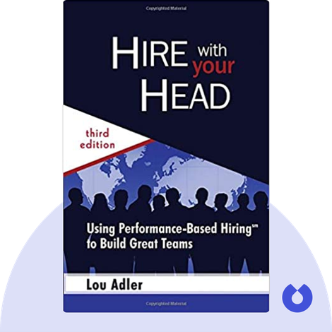 Hire With Your Head von Lou Adler