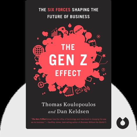 The Gen Z Effect by Thomas Koulopoulus and Dan Keldsen