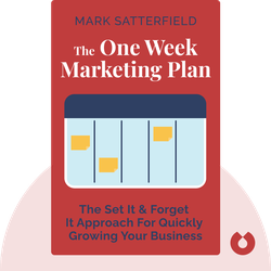 The One Week Marketing Plan by Mark Satterfield
