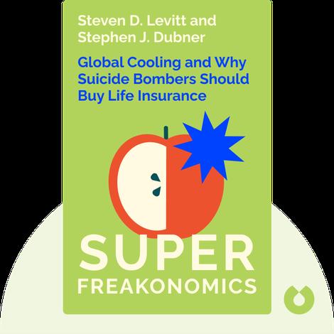 SuperFreakonomics by Steven D. Levitt and Stephen J. Dubner