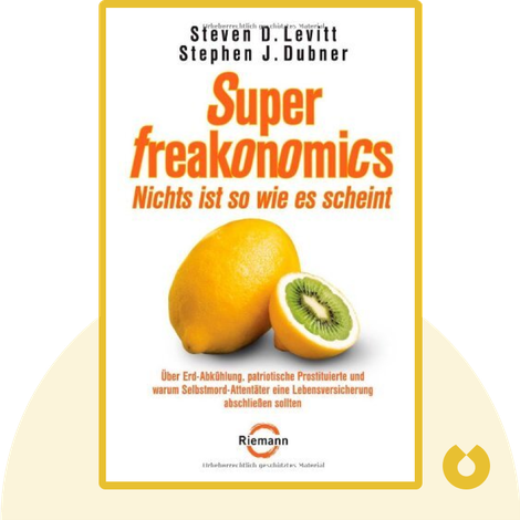 SuperFreakonomics by Steven D. Levitt & Stephen J. Dubner