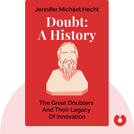 Doubt: A History by Jennifer Michael Hecht