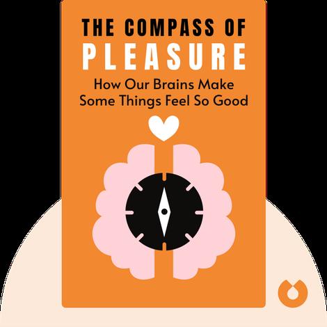The Compass of Pleasure von David J. Linden