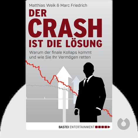 Der Crash ist die Lösung by Matthias Weik, Marc Friedrich