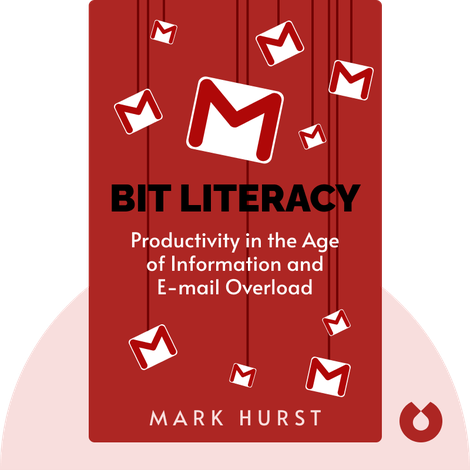 Bit Literacy by Mark Hurst