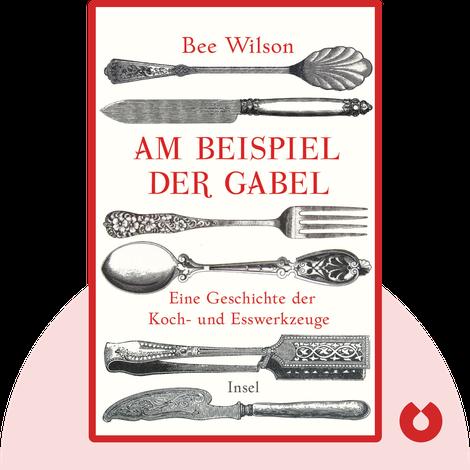 Am Beispiel der Gabel von Bee Wilson