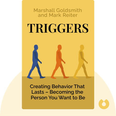 Triggers by Marshall Goldsmith and Mark Reiter