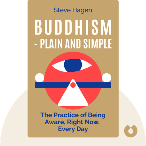 Buddhism – Plain and Simple by Steve Hagen