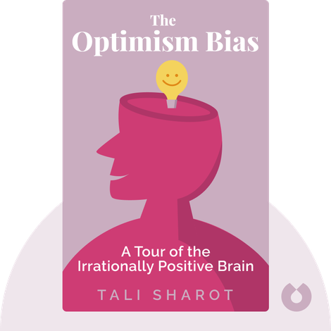 The Optimism Bias von Tali Sharot