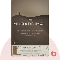The Muqaddimah by Ibn Khaldūn