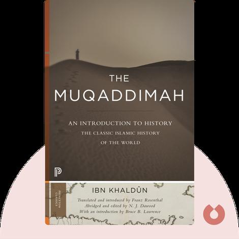 The Muqaddimah von Ibn Khaldūn