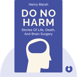 Do No Harm: Stories of Life, Death, and Brain Surgery  von Henry Marsh