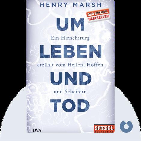 Um Leben und Tod von Henry Marsh