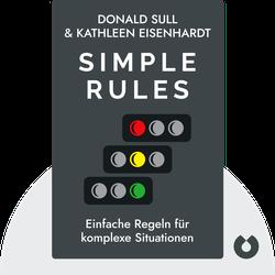 Simple Rules: Einfache Regeln für komplexe Situationen von Donald Sull, Kathleen Eisenhardt