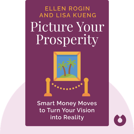 Picture Your Prosperity by Ellen Rogin and Lisa Kueng