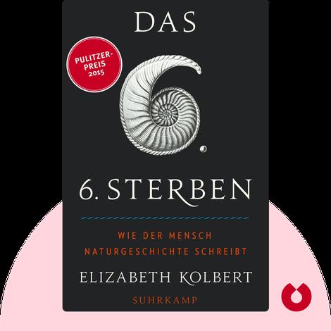 Das sechste Sterben von Elizabeth Kolbert