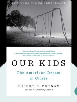 Our Kids: The American Dream in Crisis von Robert D. Putnam