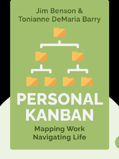 Personal Kanban: Mapping Work / Navigating Life by Jim Benson & Tonianne DeMaria Barry