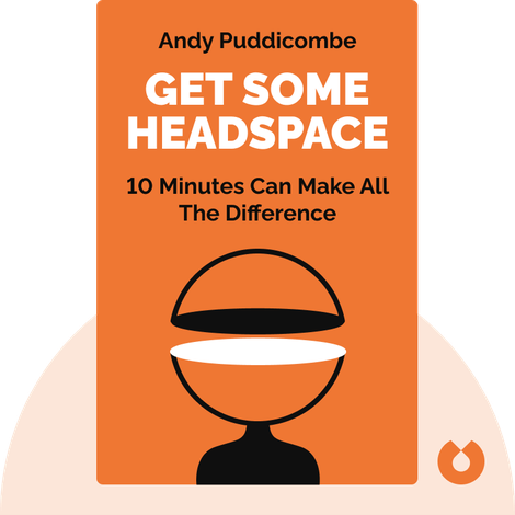 Get Some Headspace von Andy Puddicombe
