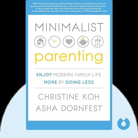 Minimalist Parenting von Christine Koh and Asha Dornfest