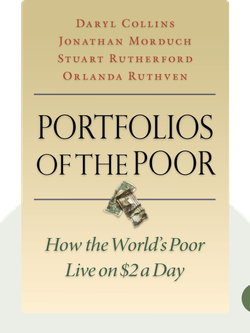 Portfolios of the Poor: How the World's Poor Live on $2 a Day von Daryl Collins, Jonathan Morduch, Stuart Rutherford, Orlanda Ruthven